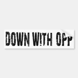 Down With Opp Bumper Sticker