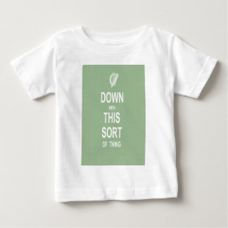 Down With This Sort Of Thing Baby T-Shirt
