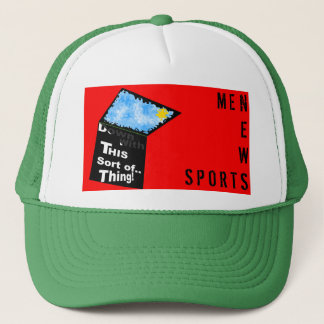 DOWN with This sort of thing! Trucker Hat