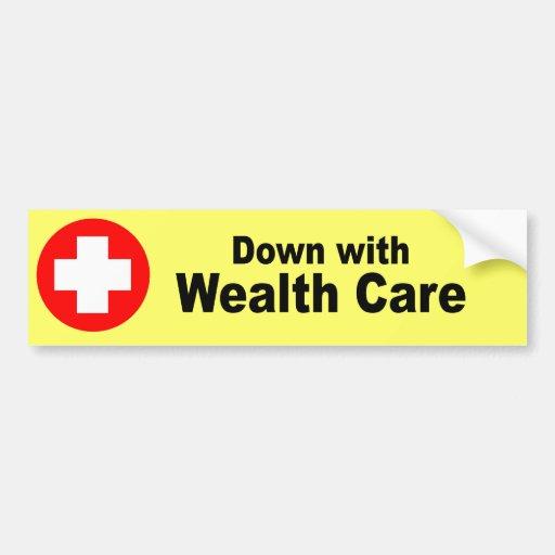 Down with Wealth Care Car Bumper Sticker