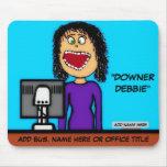 Downer Debbie Cartoon Mousepad