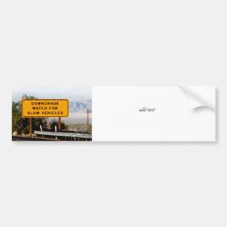 Downgrade Slow Vehicles Bumper Sticker