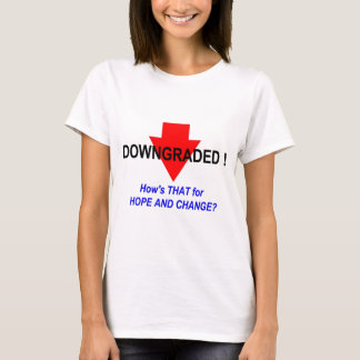 DOWNGRADED! T-Shirt