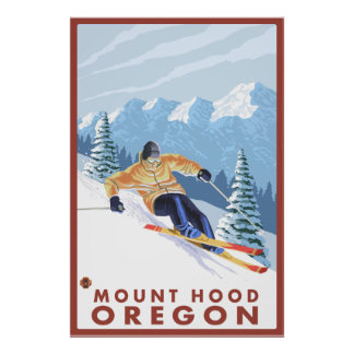 Downhhill Snow Skier - Mount Hood, Oregon Poster