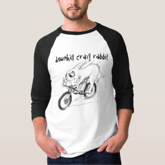 downhill crazy rabbit T-Shirt