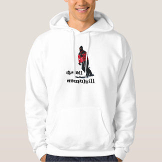 DOWNHILL, IT'S ALL HOODIE
