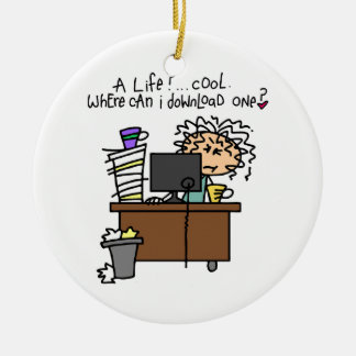 Download Life Humor Ceramic Ornament