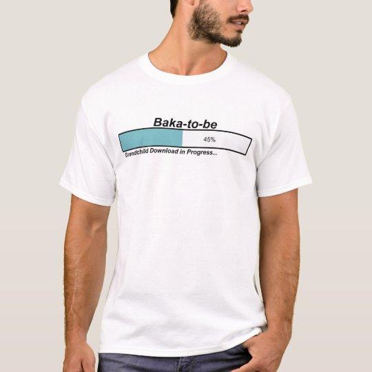 Downloading Baka to Be T-Shirt