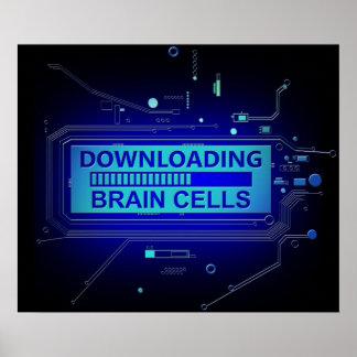 Downloading brain cells. poster