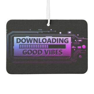 Downloading good vibes. car air freshener