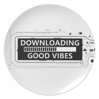 Downloading good vibes. dinner plate
