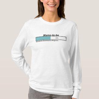Downloading Mamo to Be T-Shirt