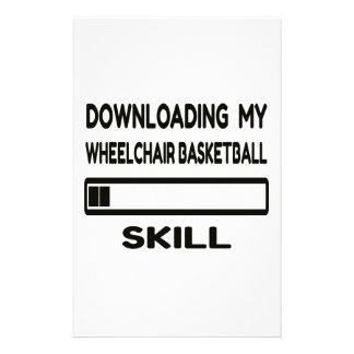 Downloading my Wheelchair basketball skill Stationery