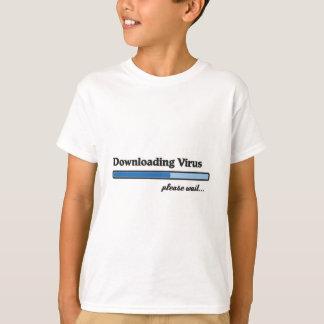 downloading virus please WAIT T-Shirt