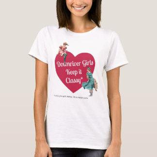Downriver Girls Keep It Classy T-Shirt