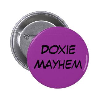 Doxie Mayhem Pinback Button