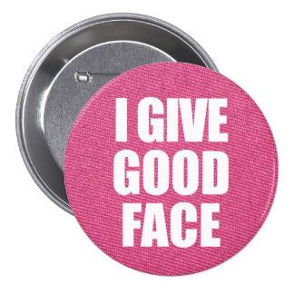 """""""Doy botón de la buena cara"""""""