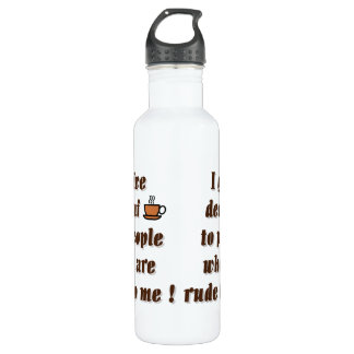 Doy el decaf a la gente que es grosera botella de agua de acero inoxidable