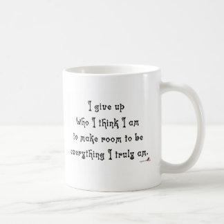 Doy para arriba quién pienso que soy taza de café