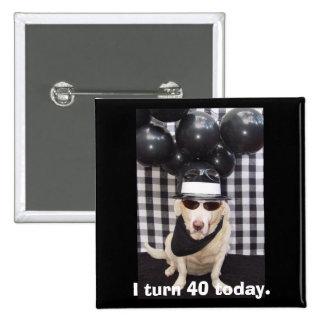 Doy vuelta a 40 hoy pin