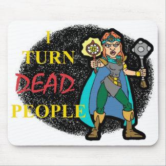 Doy vuelta a gente muerta mouse pads