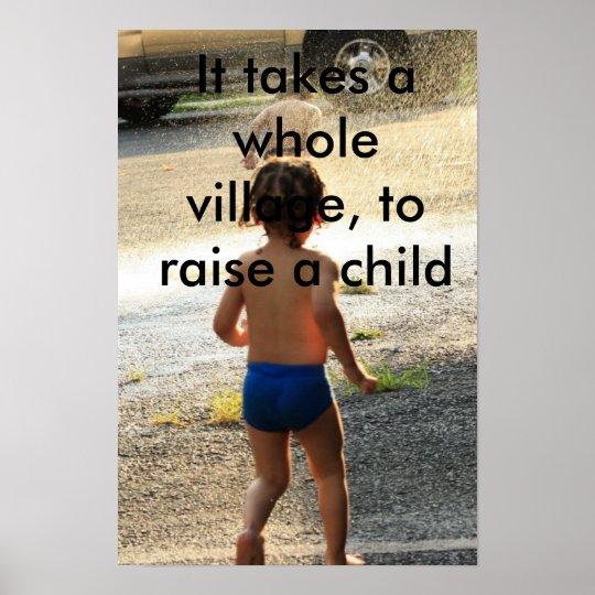 DPP_0001, It takes a whole village, to raise a ... Poster