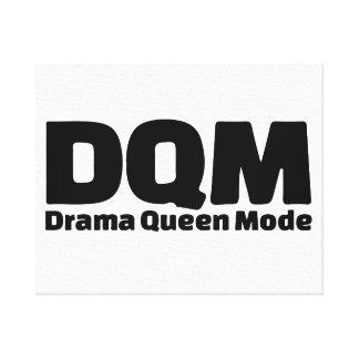 DQM - Drama Queen Mode Canvas Print