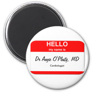 Dr Angie O'Plasty, MD 2 Inch Round Magnet