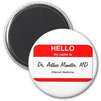 Dr. Arthur Mometer, MD 2 Inch Round Magnet