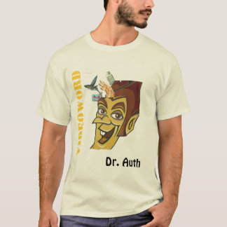 Dr. Auth T-Shirt