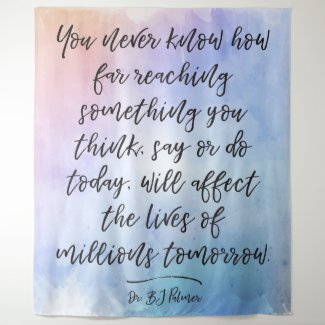 Dr B. J. Palmer Quote Calligraphy Watercolor Tapestry
