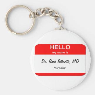 Dr. Barb Bituwitz, MD Basic Round Button Keychain