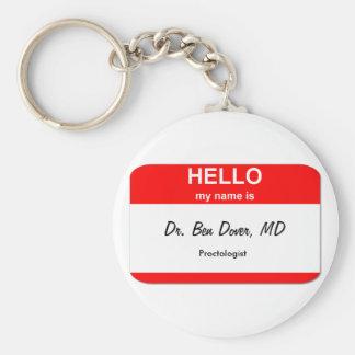Dr. Ben Dover, MD Basic Round Button Keychain