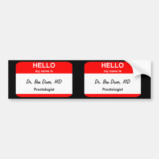 Dr. Ben Dover, MD Bumper Sticker