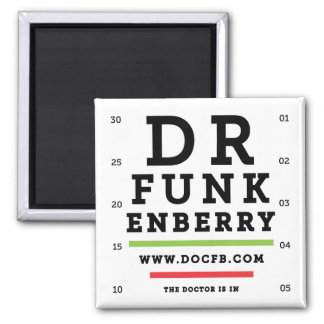 Dr. Funkenberry Square Magnet