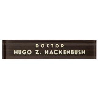 Dr. Hackenbush Desk Nameplate