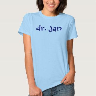 dr. jan tee shirt