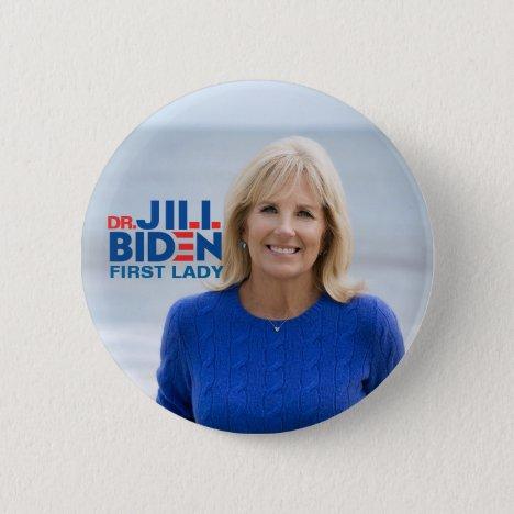 Dr. Jill Biden for First Lady Button