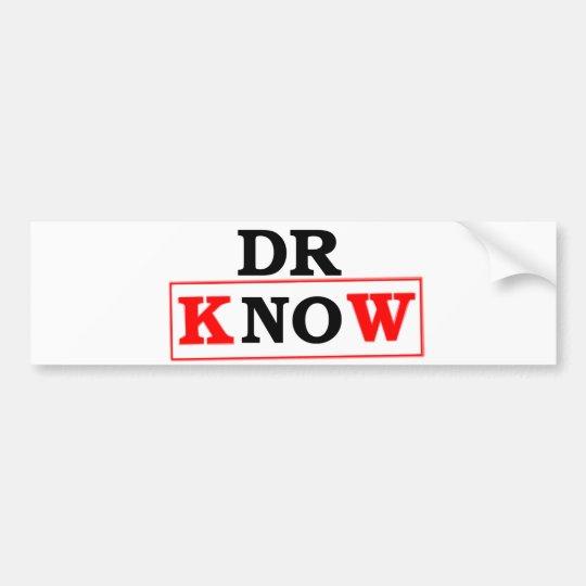 Dr. Know Bumper Sticker