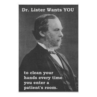 Dr. Lister wants YOU (to clean your hands) Poster