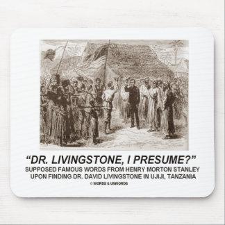 U0026quot;Dr Livingstone, I Presumeu0026quot; ...  Dr Livingstone I Presume Accessories