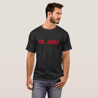 DR. LOVE T-Shirt