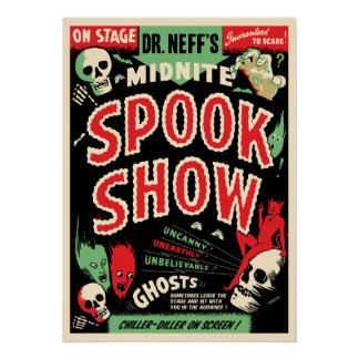 Dr Neff's Midnite Spook Show Poster