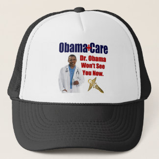 Dr. Obama Won't See You Now Trucker Hat