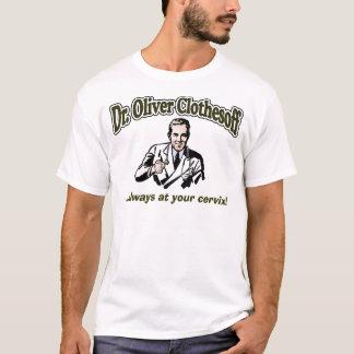 DR. OLIVER CLOTHESOFF T-Shirt