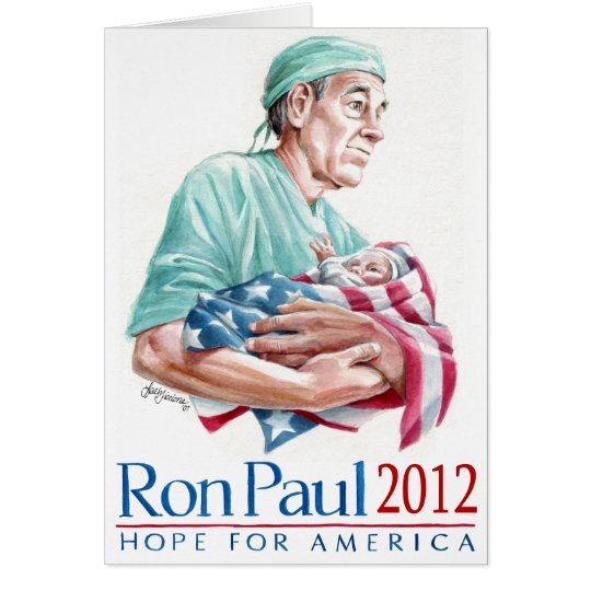 Dr. Ron Paul 2012 For President Card