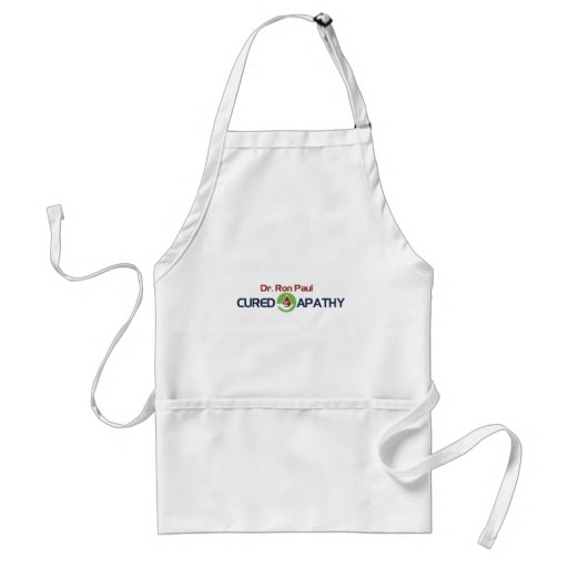Dr. Ron Paul Cured My Apathy Apron
