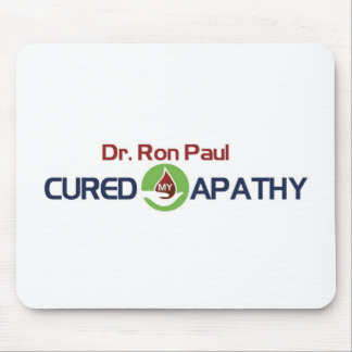 Dr. Ron Paul Cured My Apathy Mouse Pad