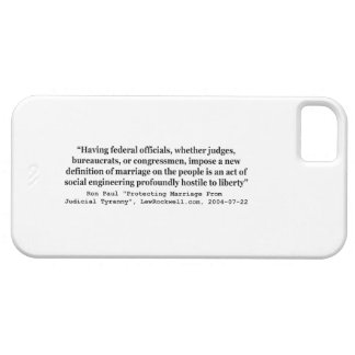 Dr Ron Paul Quote on On Gay Marriage and Liberty iPhone 5 Covers