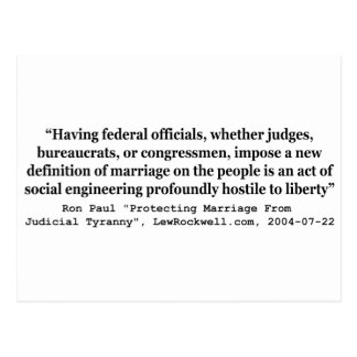Dr Ron Paul Quote on On Gay Marriage and Liberty Postcard